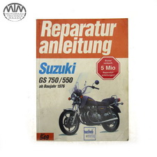 Reparaturanleitung Suzuki GS 750/550 ab Baujahr 1976