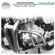 Fehling Motorschutzbügel für Honda CB750 K/F (RC01/04) 79-84 CB900F (SC01) 79-81